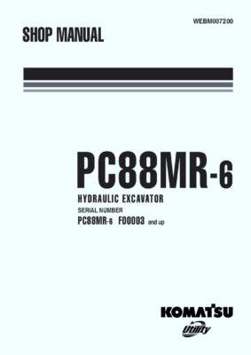 HYDRAULIC EXCAVATOR PC88MR-6 SERIAL NUMBERS F00003 and up Workshop Repair Service Manual PDF Download