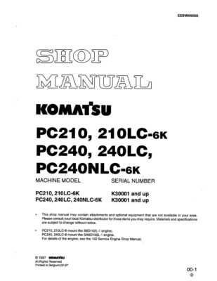 HYDRAULIC EXCAVATOR PC210, 210LC-6K/ PC240, PC240LC, PC240NLC-6K SERIAL NUMBERS K30001 and up Workshop Repair Service Manual PDF Download