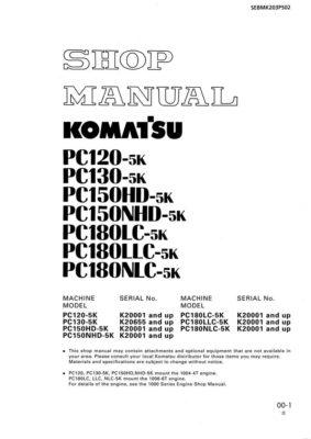 HYDRAULIC EXCAVATOR PC120-5K/PC130-5K/PC150-5K/PC180-5K SERIAL NUMBERS 20001 and up Workshop Repair Service Manual PDF Download