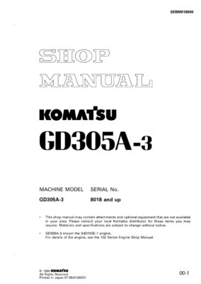 MOTOR GRADER GD305A-3 SERIAL NUMBERS 8018 and up Workshop Repair Service Manual PDF Download