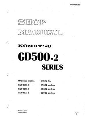 Komatsu MOTOR GRADER GD500R-2/ GD505R-2/ GD505A-2 Workshop Repair Service Manual PDF Download