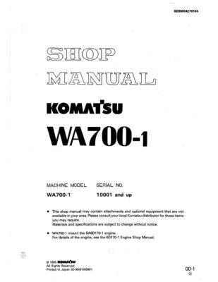 Komatsu WHEEL LOADER WA700-1 Workshop Repair Service Manual