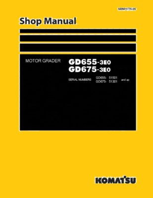 Komatsu MOTOR GRADER GD655-3E0/ GD675-3E0 Workshop Repair Service Manual PDF Download