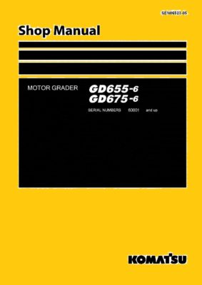 MOTOR GRADER GD655-6/ GD675-6 SERIAL NUMBERS 60001 and up Workshop Repair Service Manual PDF Download