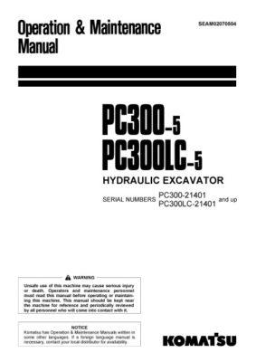 Komatsu PC300-5/ PC300LC-5 Hydraulic Excavator Operation & Maintenance Manual PDF download