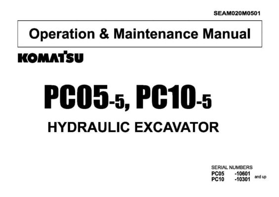 Komatsu PC05-5/ PC10-5 Hydraulic Excavator Operation & Maintenance Manual