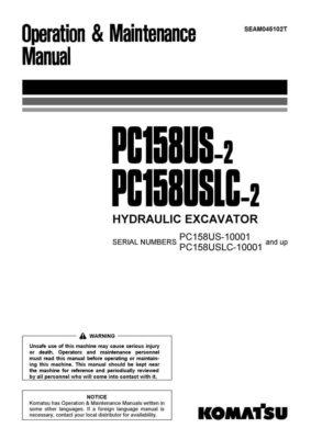 Komatsu PC158US-2/ PC158USLC-2 Hydraulic Excavator Operation & Maintenance Manual
