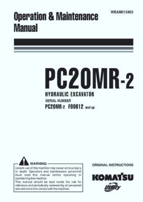 Komatsu PC20MR-2 Hydraulic Excavator Operation & Maintenance Manual