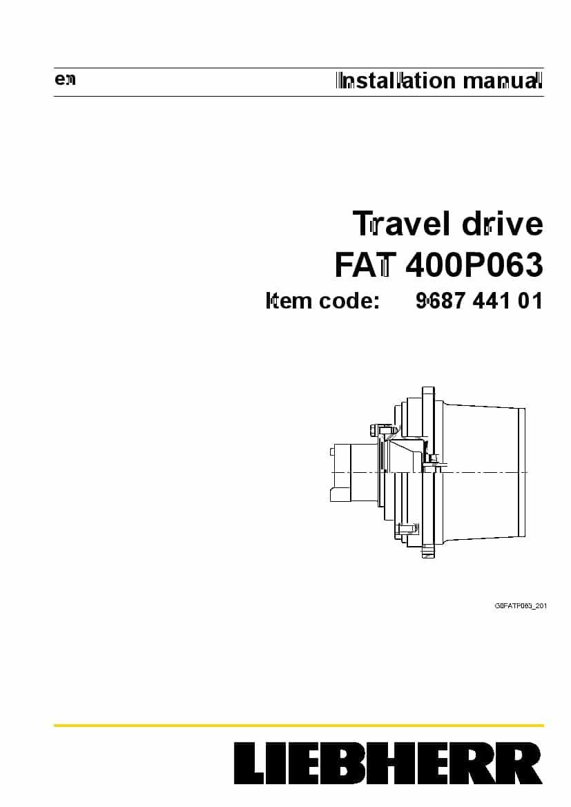 Liebherr Fat0400 P063 968744101 Travel Drive Installation