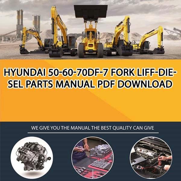 Hyundai 50-60-70Df-7 Fork Liff-Diesel Parts Manual PDF ...
